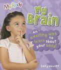 My Brain by Sally Hewitt (Paperback / softback, 2012)