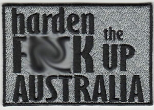 Harden the F@#K up Australia embroidered Bikers Jacket or Vest patch Auto Parts and Vehicles A010505