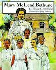 Mary McLeod Bethune by Eloise Greenfield (Paperback / softback, 2010)