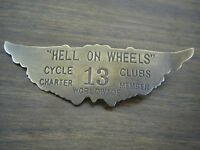 Hell On Wheels Motorcycle Clubs 13 Motorcycle Jacket Brass Badge