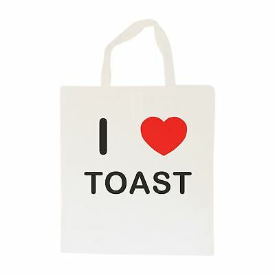 I Love Toast - Cotton Bag   Size choice Tote, Shopper or Sling