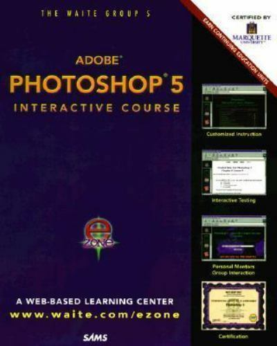 Photoshop 5 Interactive Course [The Interactive Course Series] by London, Sherry