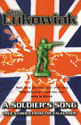 A Soldier's Song: True Stories from the Falklands by Ken Lukowiak (Paperback, 1999)