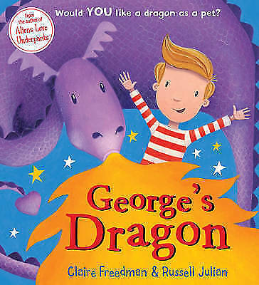 Freedman, Claire, George's Dragon, Very Good Book