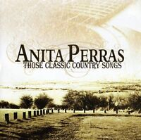 Anita Perras - Those Classic Country Songs [new Cd] on Sale