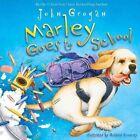 Marley Goes to School by John Grogan (Hardback, 2012)