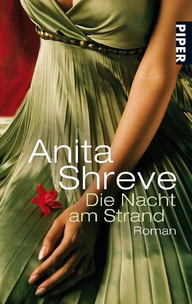 Shreve, Anita - Die Nacht am Strand