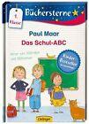 Das Schul-ABC: Verse zum Mitraten und Mitreimen von Paul Maar (2013, Gebundene Ausgabe)