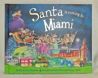 Santa Is Coming To Miami, Florida Childrens Christmas Book