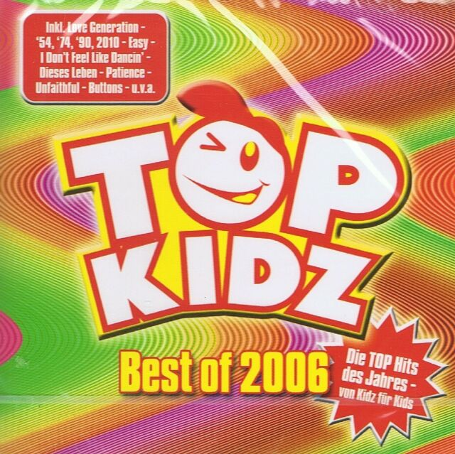 TOP KIDZ - Best Of 2006 - CD NEU I Don t Feel Like Dancing - El Temperamento
