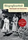 Biografiearbeit - Ratespaß mit Senioren von Susann Winkler (2015, Ringbuch)