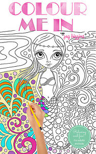 034-Colour-Me-In-034-by-Jaz-Higgins-Colouring-Book-for-Adults-or-Kids