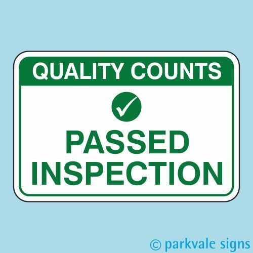 Passed Inspection Quality Control Sign