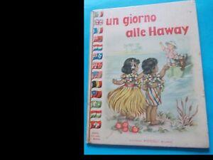 UN-GIORNO-ALLE-HAWAY-ed-Piccoli-Milano-1949