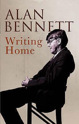 Writing Home by Alan Bennett - paperback