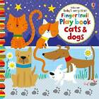 Baby's Very First Fingertrails Playbook Cats and Dogs by Fiona Watt (Board book, 2016)