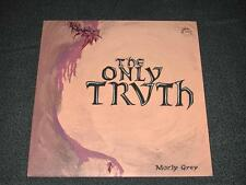 """MORLY GREY """"The Only Truth"""" *orig 1972 pressing psych  Lp w/ poster"""