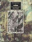 Buildings and Power: Freedom and Control in the Origin of Modern Building Types by Thomas A. Markus (Paperback, 1993)