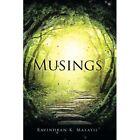 Musings by Ravindran K Malayil (Paperback / softback, 2014)