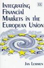 Integrating Financial Markets in the European Union by Jan J. G. Lemmen (Hardback, 1998)