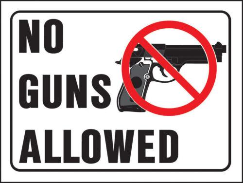 NOUVEAU LOT 10 No Guns Allowed Signes TRÈS Visible