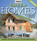 Homebuilding and Renovating Book of Green Homes: How to Build Your Own Sustainable House Including Renewables, Recycling and Insulation by Red Planet Publishing Ltd (Paperback, 2008)