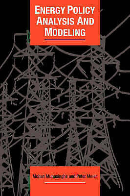Energy Policy Analysis and Modelling (Cambridge Energy and Environment Series),