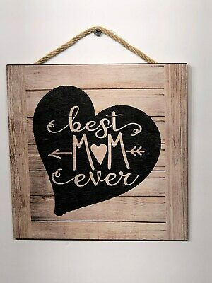 """Best Mom Ever Wooden Wall Sign Gift 8/""""X8/"""" P124 Mothers Day Picture Love"""