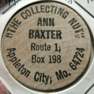 Details About Vintage Ann Baxter Appleton City Mo Wooden Nickel Token Missouri