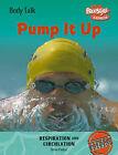 Pump it Up by Steve Parker (Paperback, 2006)