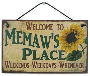 5x8-Sign-Memaw-039-s-Place-House-Love-Welcome-Grandma-Mom-Grand-Parent-Mother-Best-1