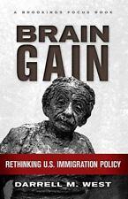 Brain Gain: Rethinking U.S. Immigration Policy (Brookings FOCUS Book), Darrell M