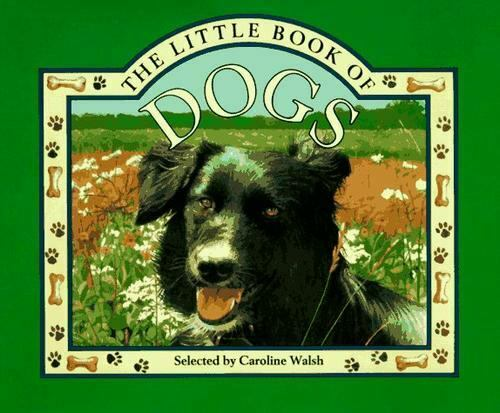 The Little Book of Dogs  Hardcover Used - Good