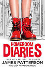 Homeroom Diaries by James Patterson (Paperback, 2015)