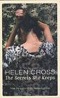 The Secrets She Keeps by Helen Cross (Paperback, 2005)