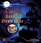 A Merry Band of Pirate Mice by Hans Huse (Paperback, 2014)