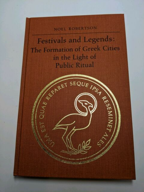 Festivals and Legends: The Formation of Greek Cities... (Hardcover, 1992)
