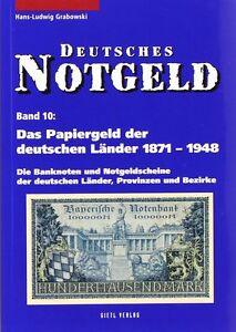 Deutsches-NOTGELD-Scheine-Band-10-Papiergeld-der-deutschen-Laender-1871-1948-Buch