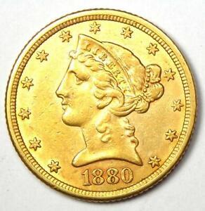 1880 Liberty Gold Half Eagle $5 Coin - Choice AU Details - Rare Coin!