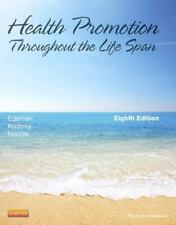 Health Promotion Throughout the Life Span by Elizabeth C. Kudzma, Carole Lium...