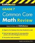 Cliffsnotes Grade 7 Common Core Math Review by Sandra Luna McCune (Paperback / softback, 2015)