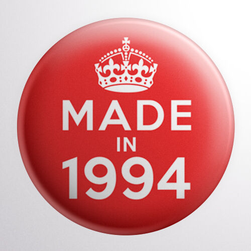 25mm Year 23rd Birthday in 2017 Gift Red Made In 1994 Button Badge 1 inch