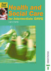 Health and Social Care for Intermediate GNVQ by Liam Clarke (Paperback, 2000)