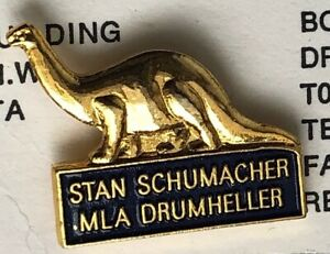 Hon-Stanley-Schumacher-Drumheller-Alberta-Souvenir-PIN