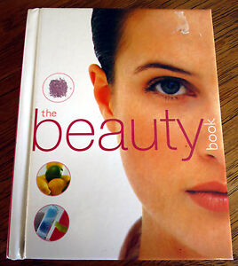 Details about The Beauty Book by Helen Foster Face Skin Nails Hair Color  Food Hard Cover Book