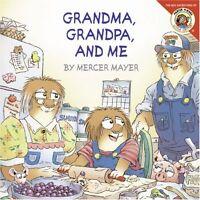 Little Critter: Grandma, Grandpa, And Me By Mercer Mayer, (paperback), Harperfes