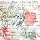 I Am the Rain * by Chely Wright (CD, Sep-2016, Megaforce)