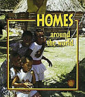 Homes Around the World by Bobbie Kalman (Paperback, 1995)