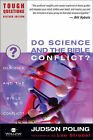 Do Science and the Bible Conflict? by Judson Poling (Paperback, 2003)