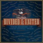 Divided & United: Songs of the Civil War [Digipak] by Various Artists (CD, Nov-2013, 2 Discs, ATO (USA))